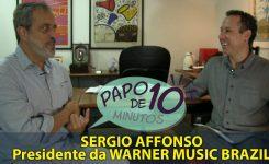 Entrevista com o Presidente da WARNER no Brasil, Sergio Affonso (PAPO DE 10 MINUTOS)