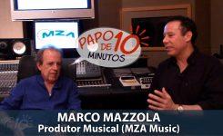 """""""Papo de 10 Minutos"""" com o produtor musical MAZZOLA"""