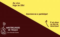 É Hoje – Webinário de Lançamento – Masterclass de Violão